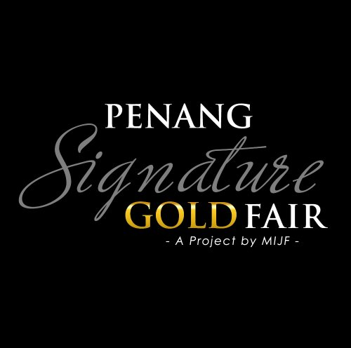 ​Penang Signature Gold Fair